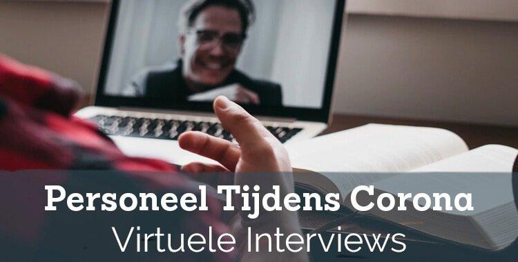 Het 'Nieuwe Normaal' van recruitment? – Hoe doe je virtuele interviews?