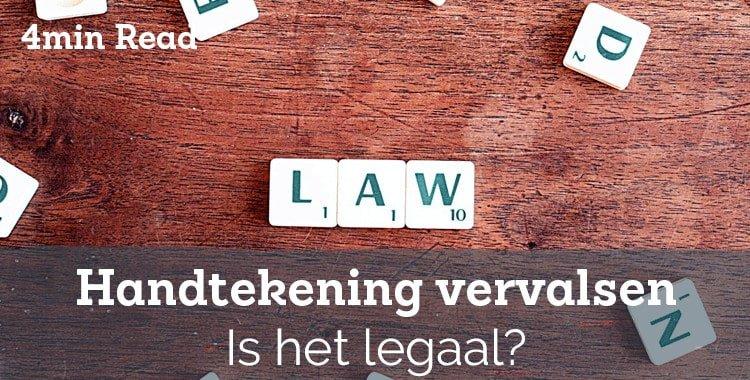 Is het legaal om een handtekening te vervalsen? – Handtekeningwet