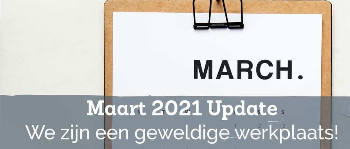 Maart Upate 2021